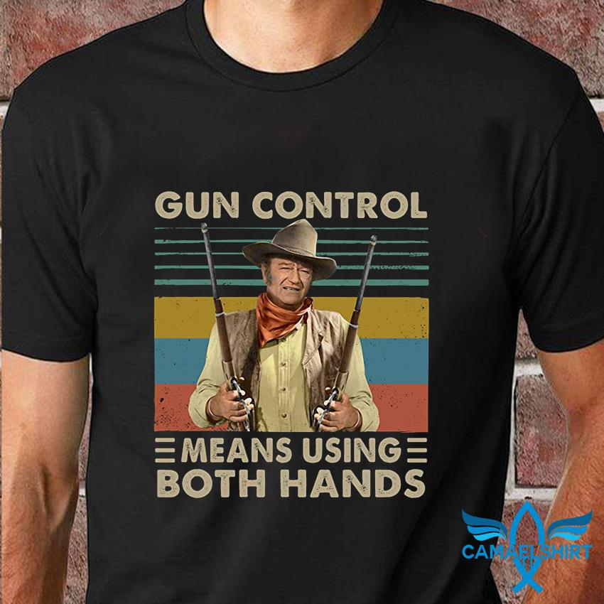 Gun control means using oth hands vintage t-shirt