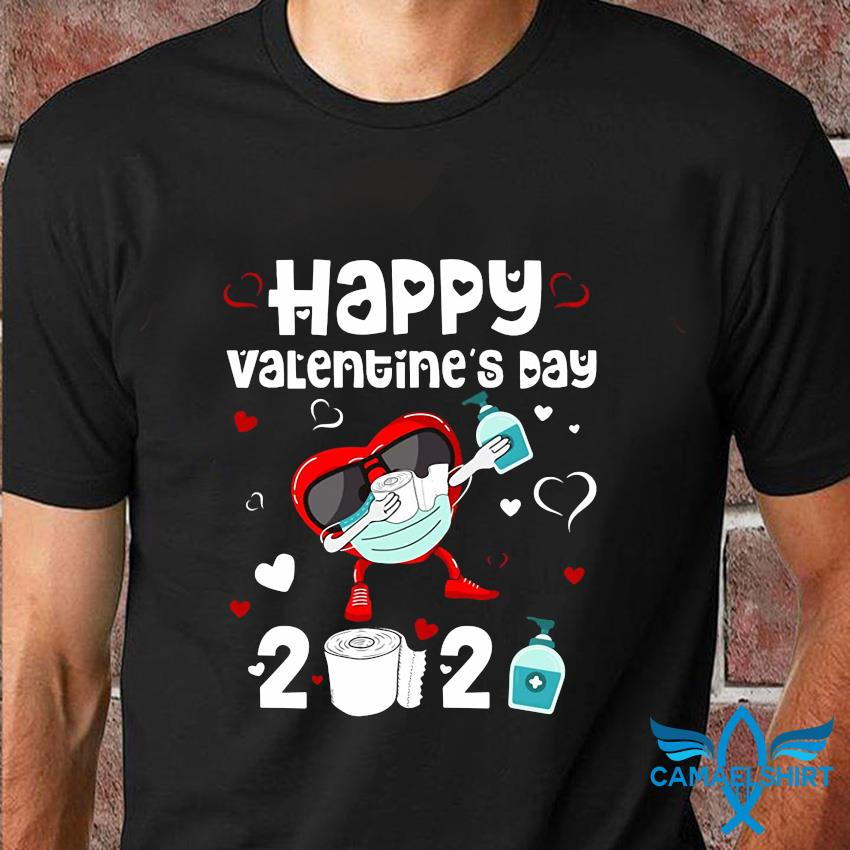 Happy valentine's day 2021 funny quarantine t-shirt