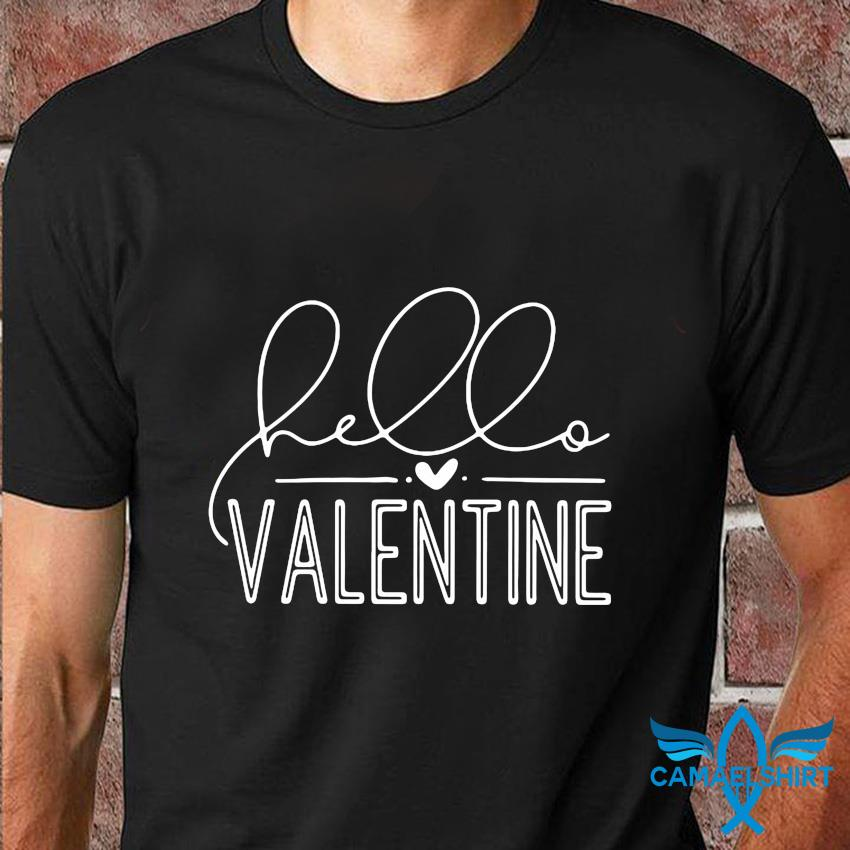 Hello Valentine 2021 black and white t-shirt