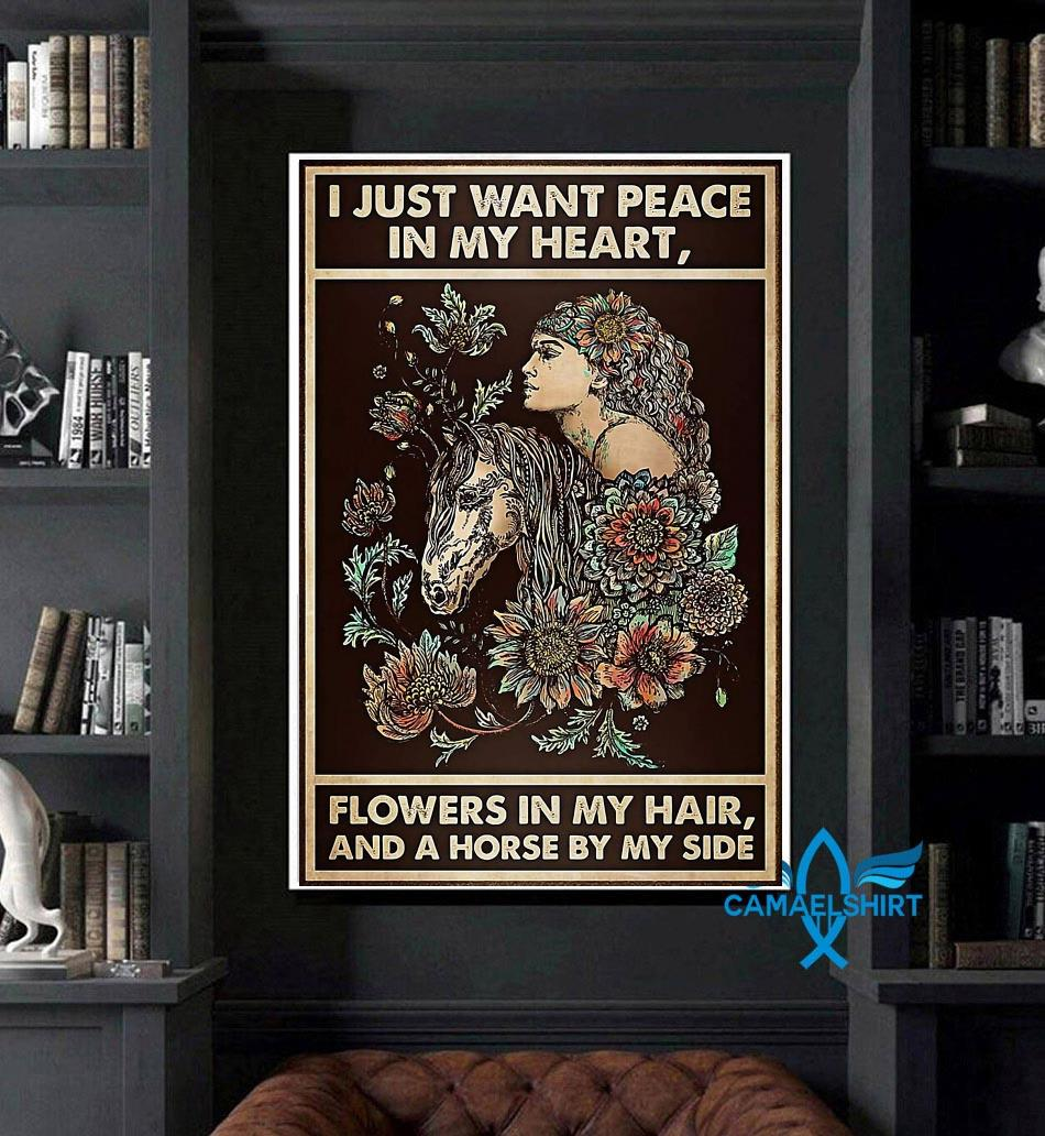 Horse girl I just want peace in my heart flower in my hair poster art