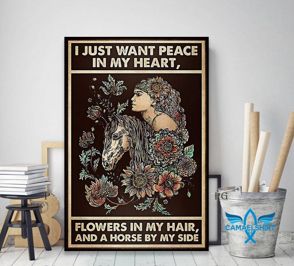 Horse girl I just want peace in my heart flower in my hair poster decor art