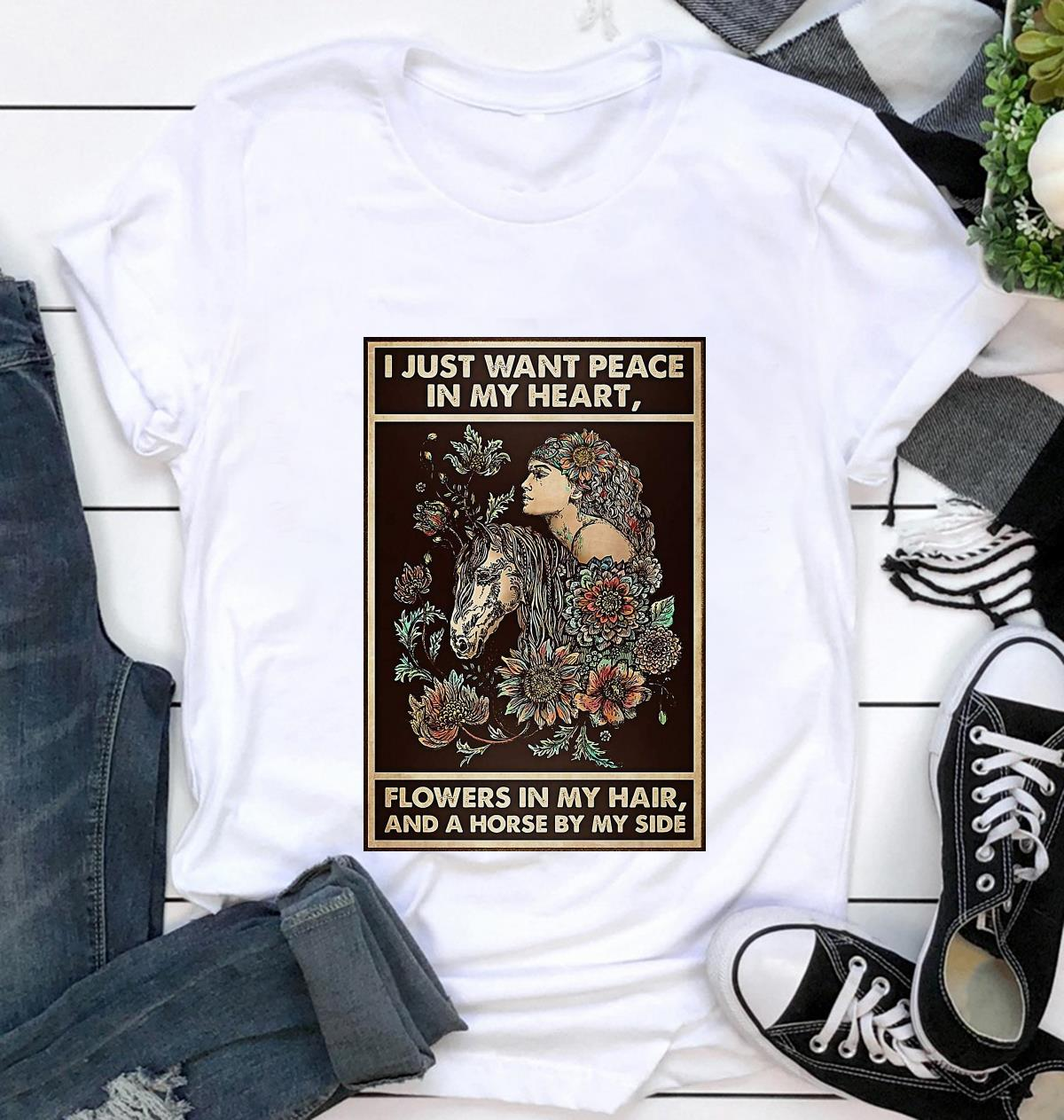 Horse girl I just want peace in my heart flower in my hair poster t-shirt