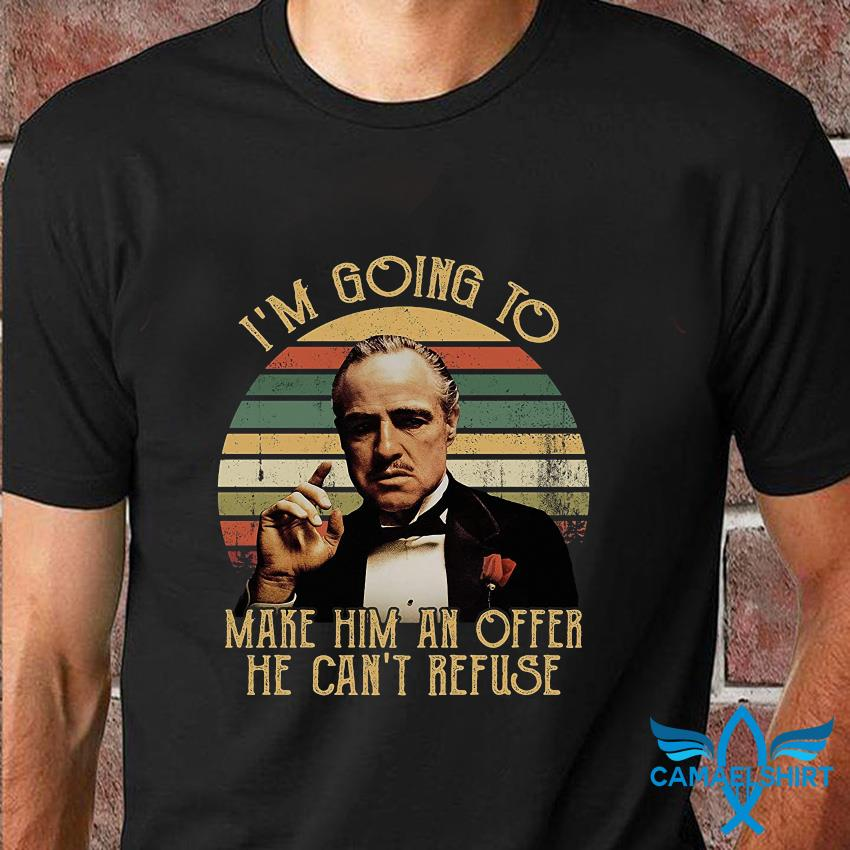 I'm going to make him an offer he can't refuse vintage t-shirt