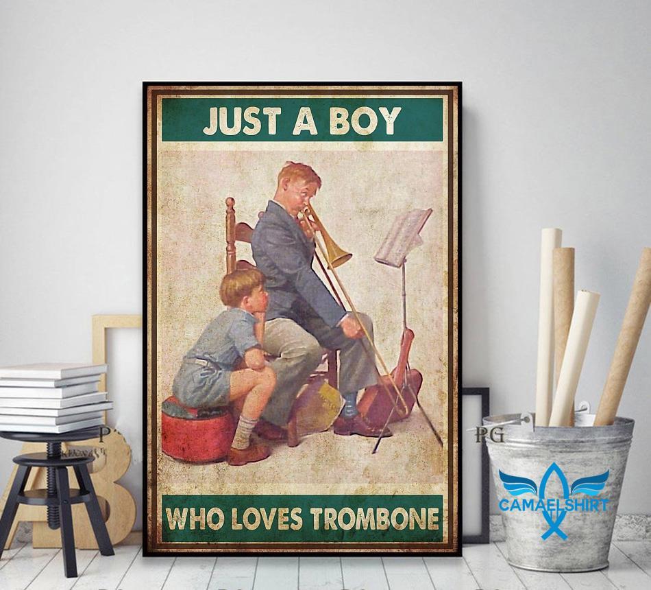 Just a boy who love trombone poster decor art