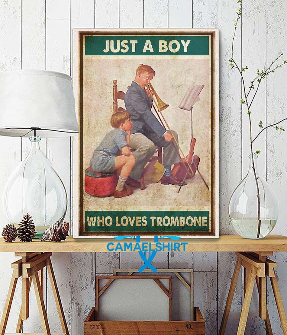 Just a boy who love trombone poster wall decor