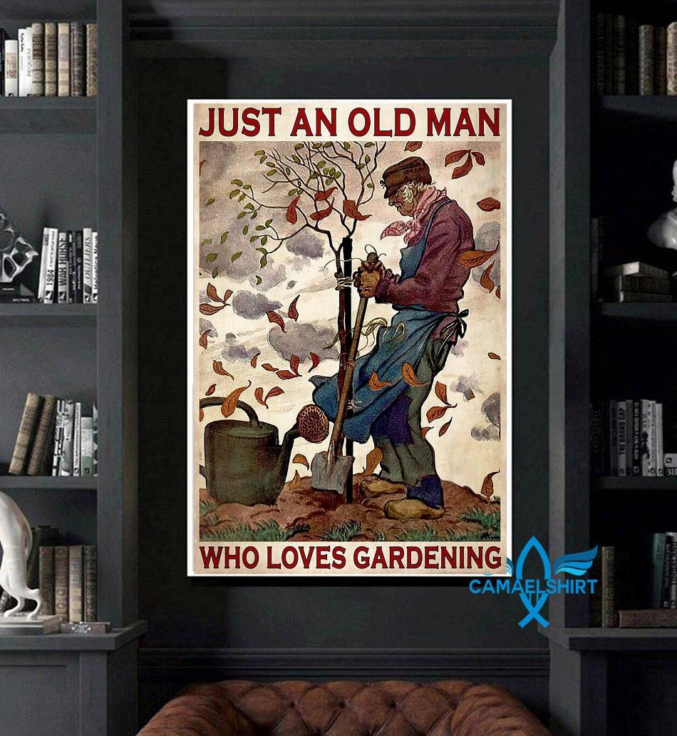 Just an old man who really loved gardening poster art