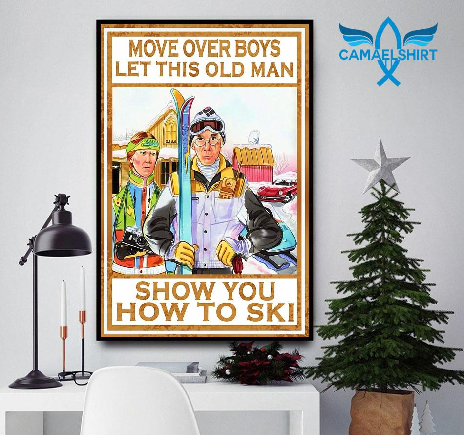 Move over boys let this old man show you how to ski wall art