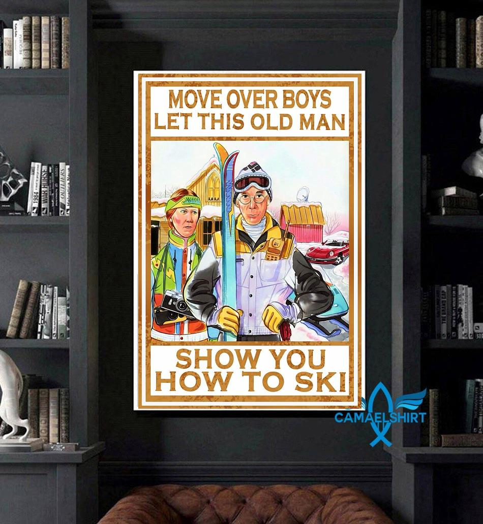 Move over boys let this old man show you how to ski wall art art