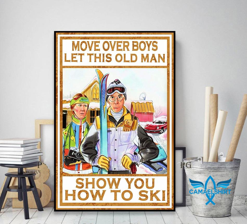 Move over boys let this old man show you how to ski wall art decor art