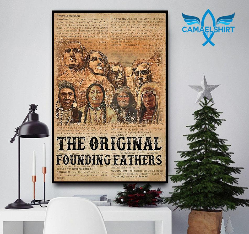 Native American the original founding fathers poster canvas