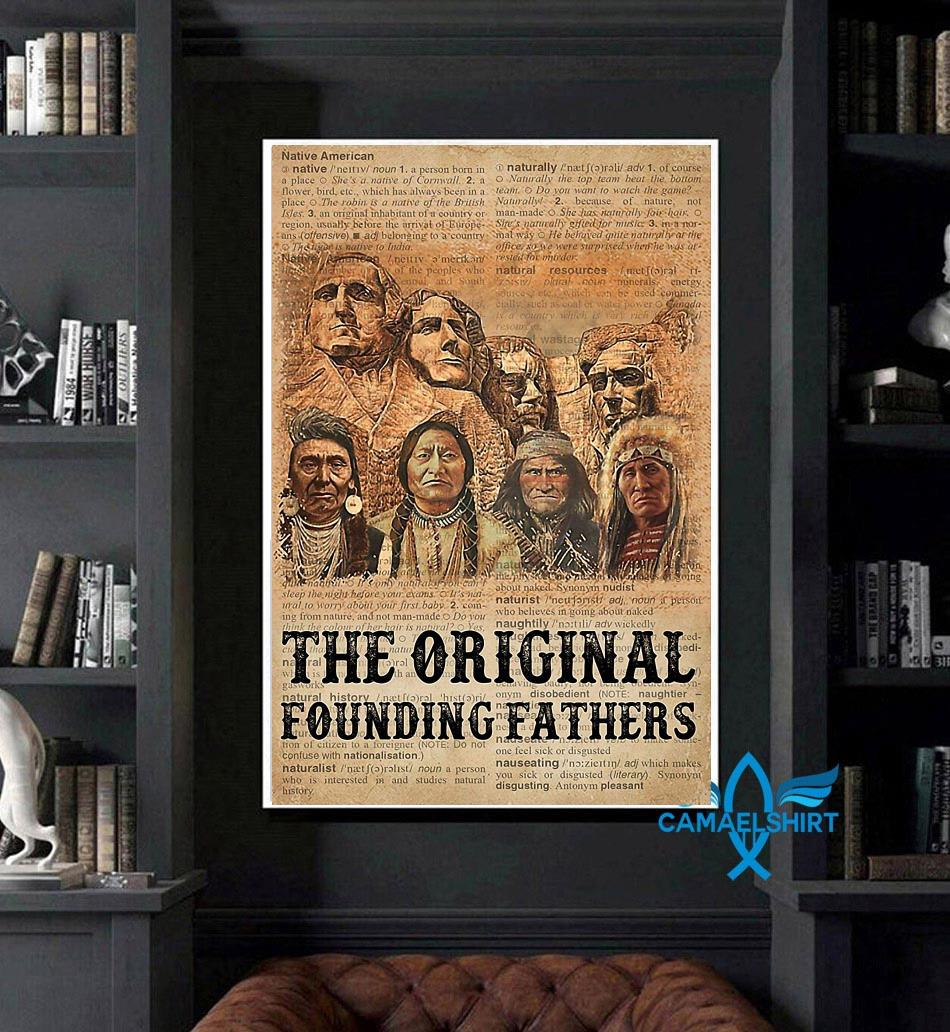 Native American the original founding fathers poster canvas art