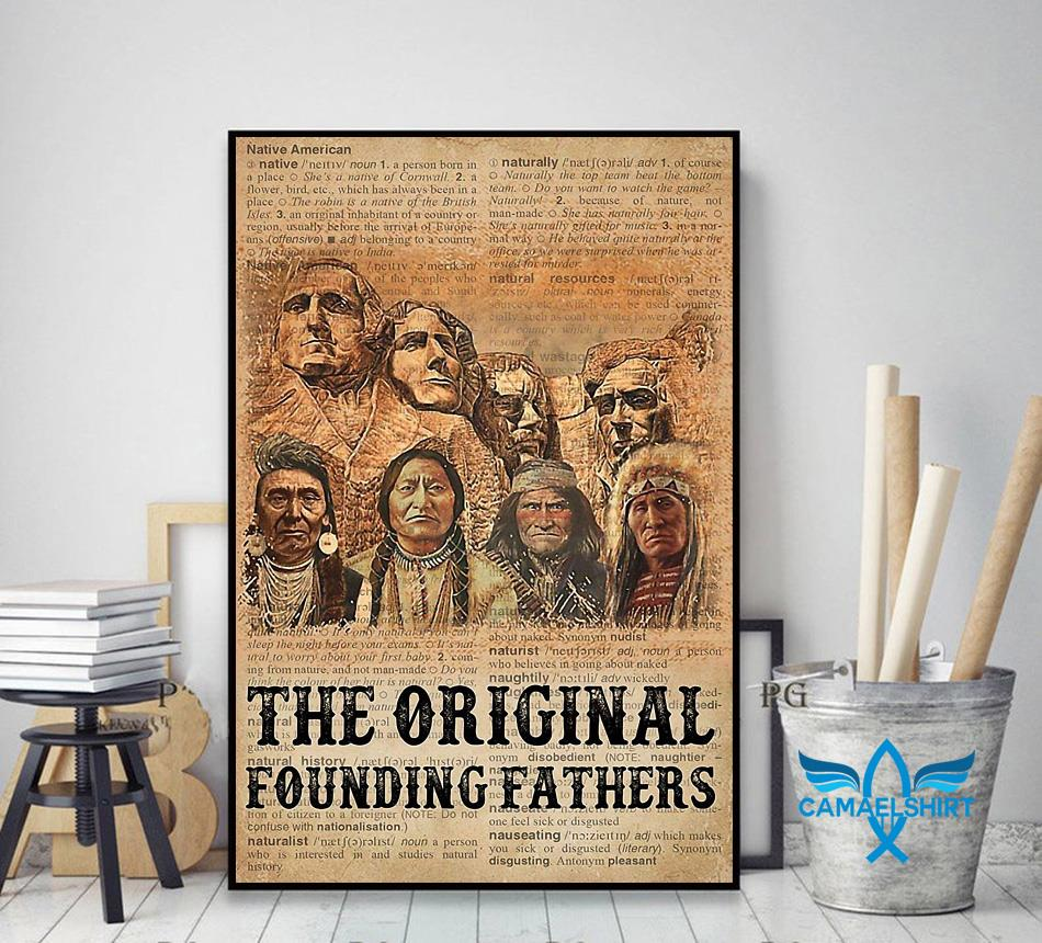 Native American the original founding fathers poster canvas decor art