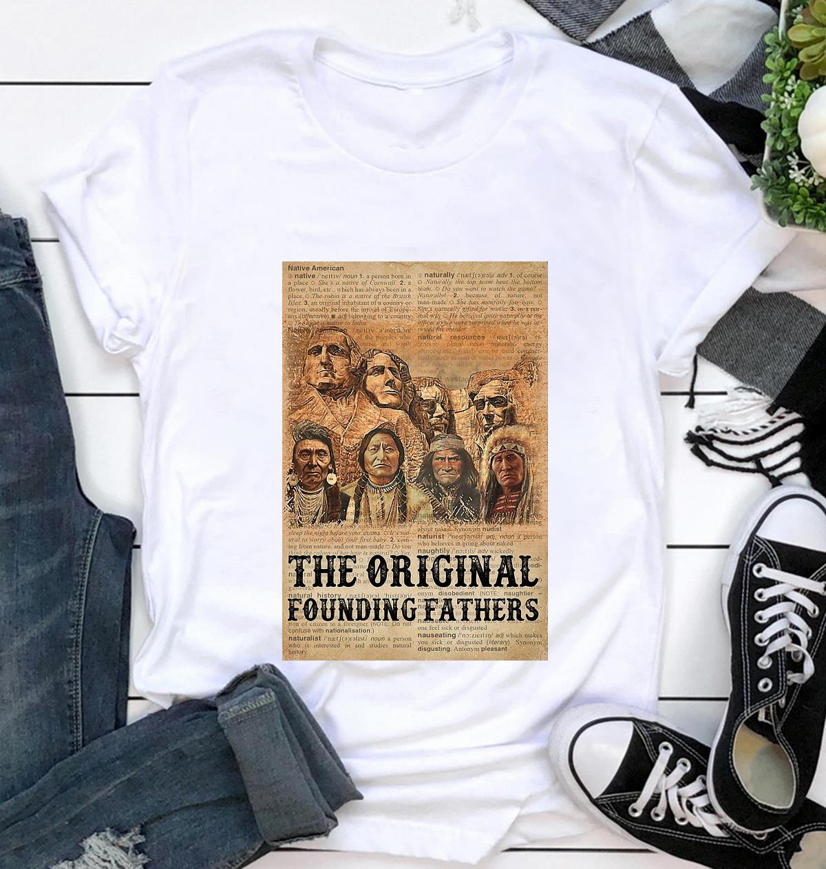 Native American the original founding fathers poster canvas t-shirt