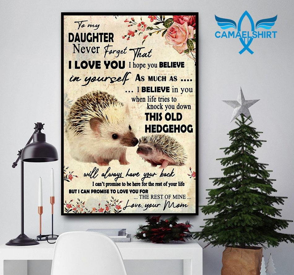 Never forget that I love you hedgehog mother vertical poster