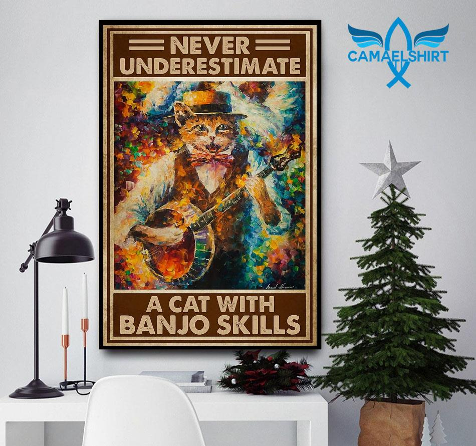 Never underestimate a cat with Banjo skills poster