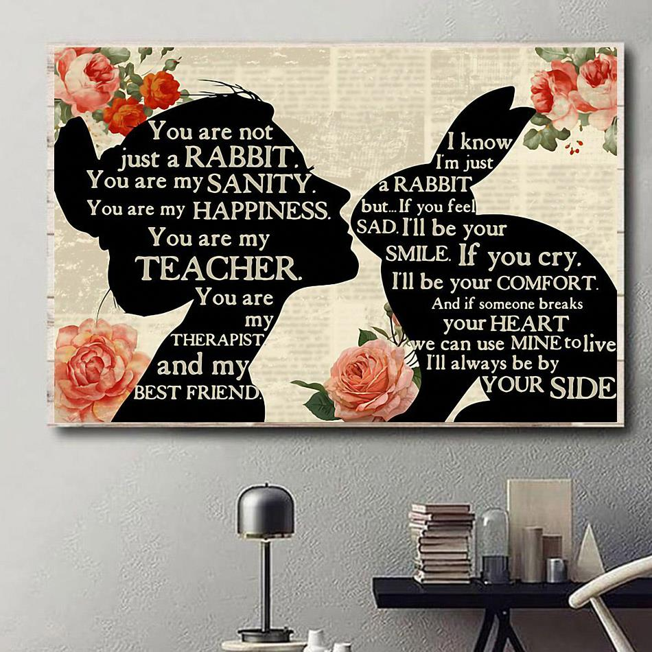Rabbit girl you are not just a dog you are my sanity happiness poster