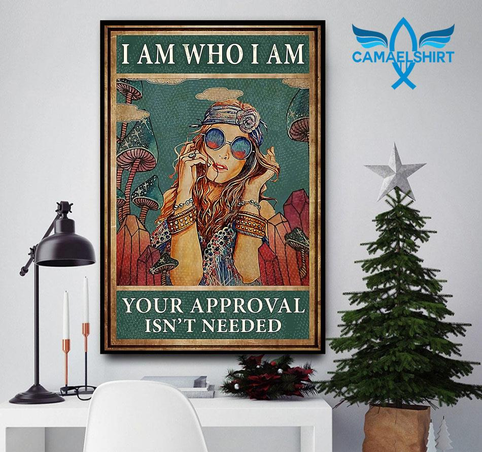 Redhead girl I am who I am your approval is not needed poster