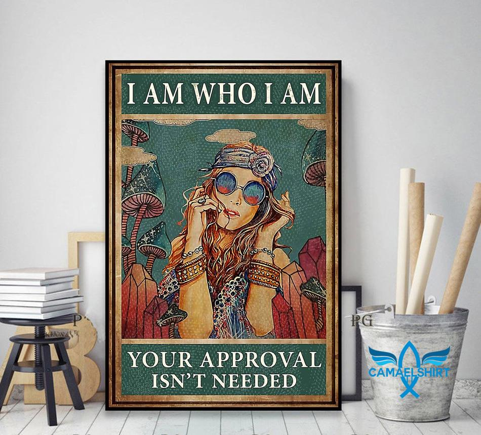 Redhead girl I am who I am your approval is not needed poster decor art