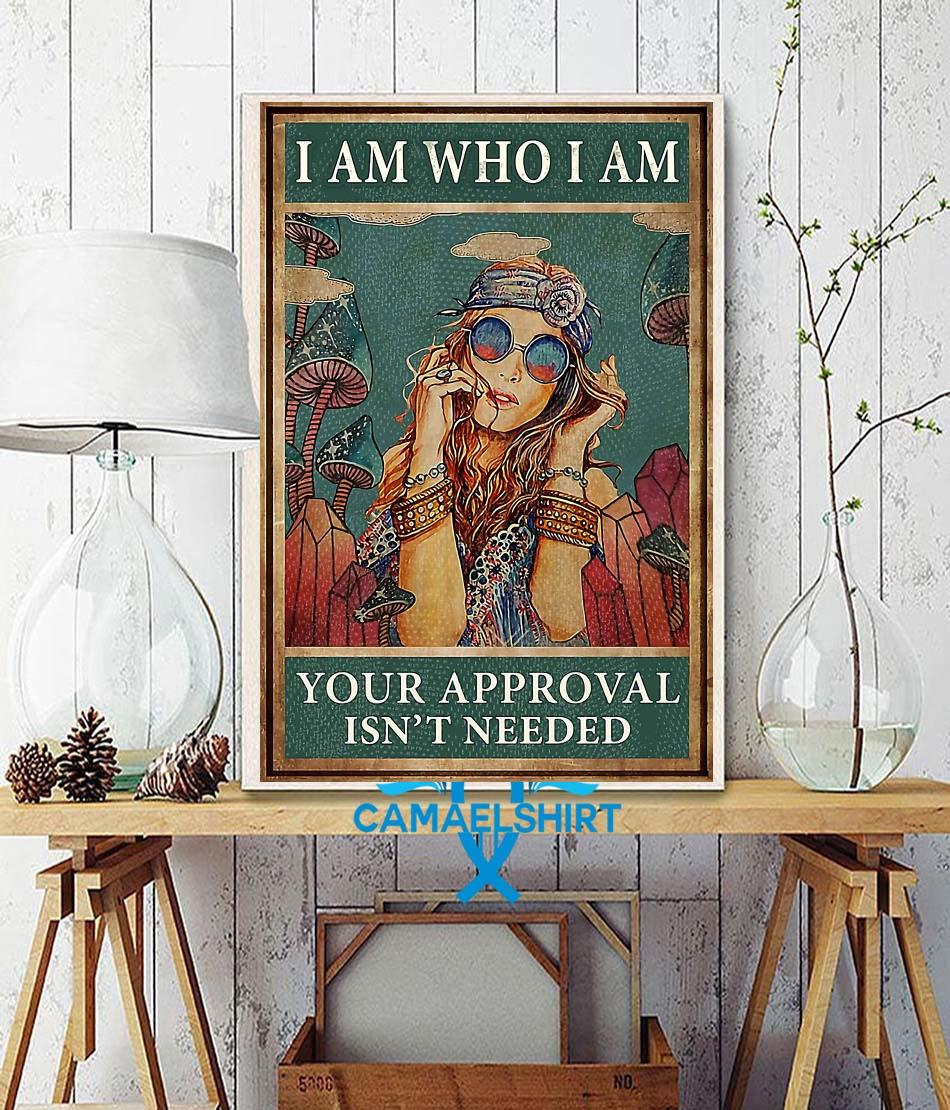 Redhead girl I am who I am your approval is not needed poster wall decor