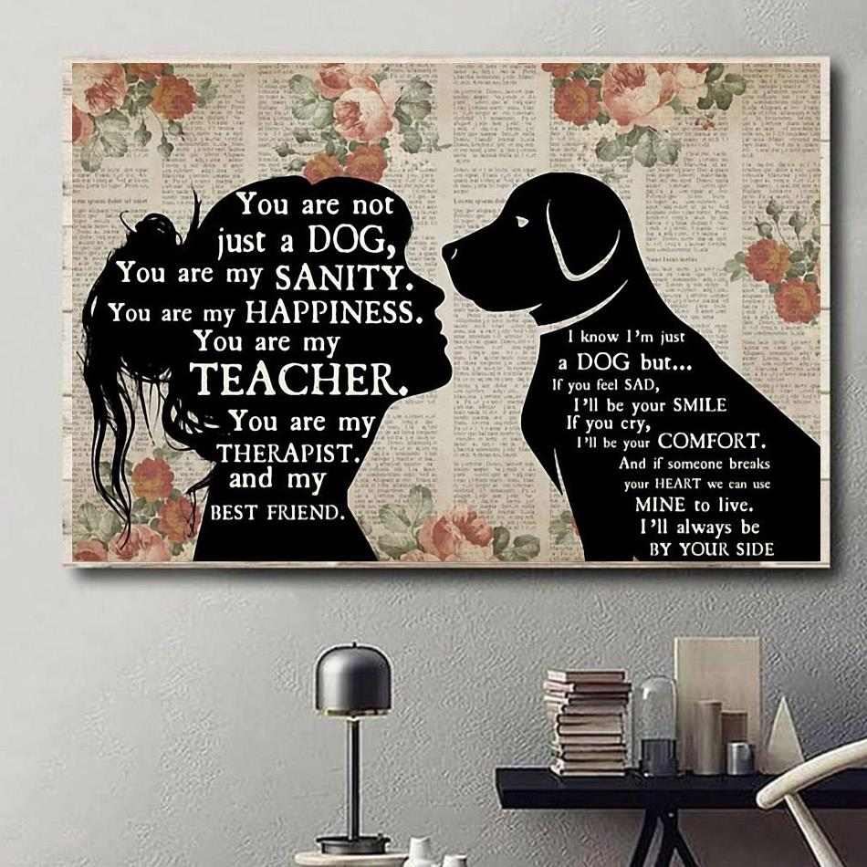 Rottweiler therapist girl you are not just a dog you are my sanity happiness poster canvas