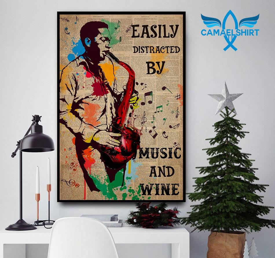 Saxophone easily distracted by music and wine colorful poster