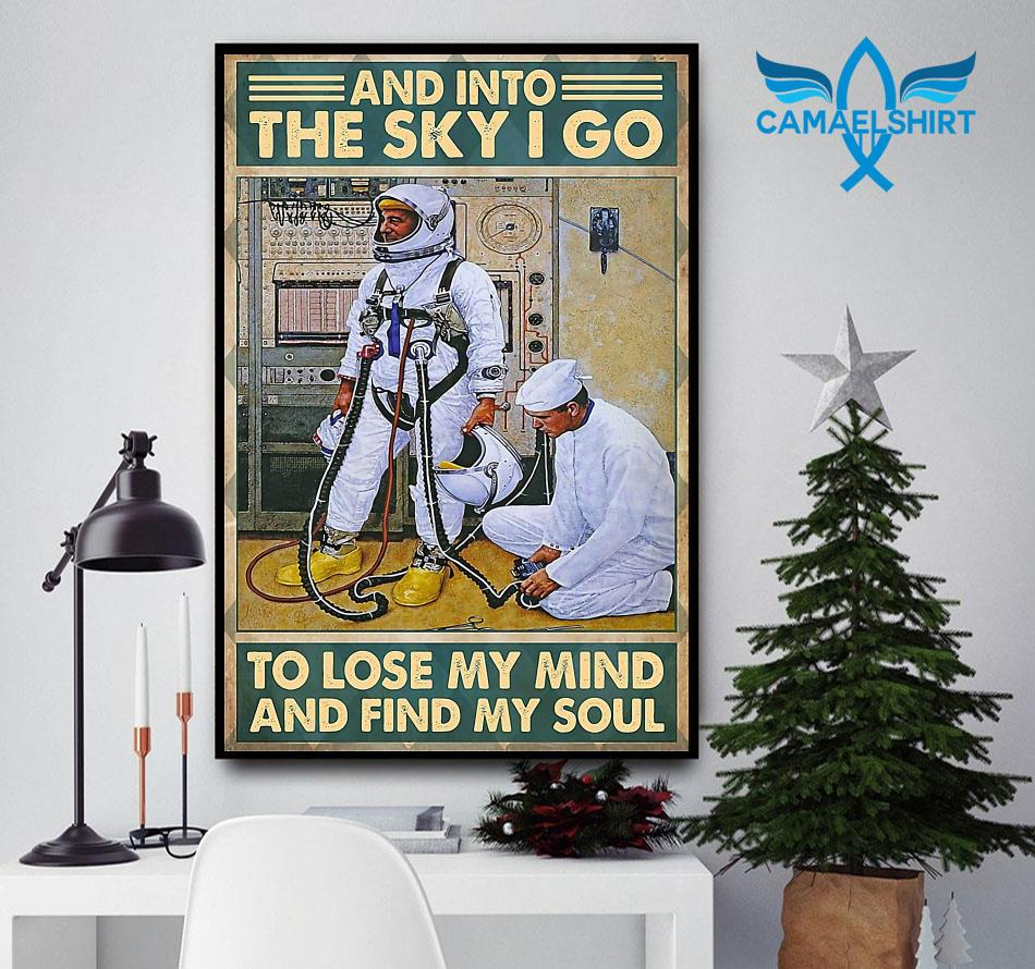Science into the sky I go to lose my mind and find my soul poster