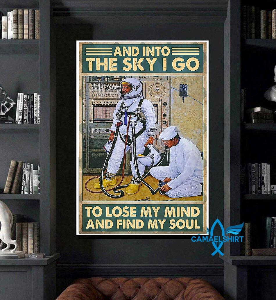 Science into the sky I go to lose my mind and find my soul poster art