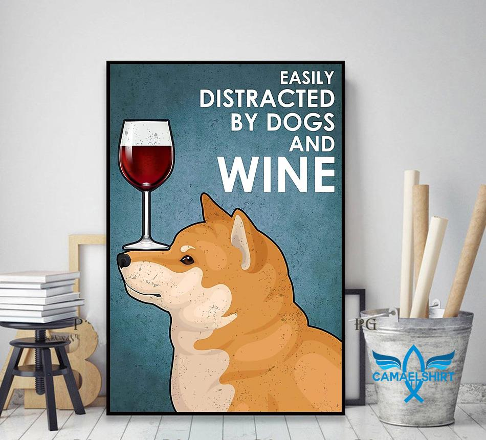 Shiba Inu easily distracted by dogs and wine poster decor art
