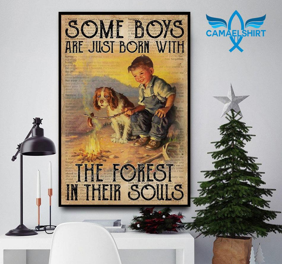 Some boys are just born with with the forest in their souls poster