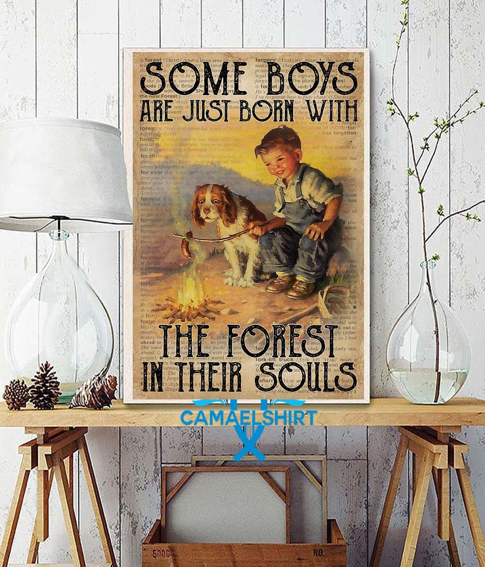 Some boys are just born with with the forest in their souls poster wall decor
