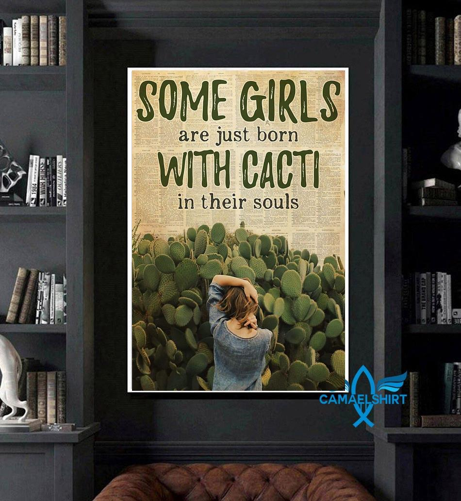 Some girls born with succulent cacti in their souls poster art