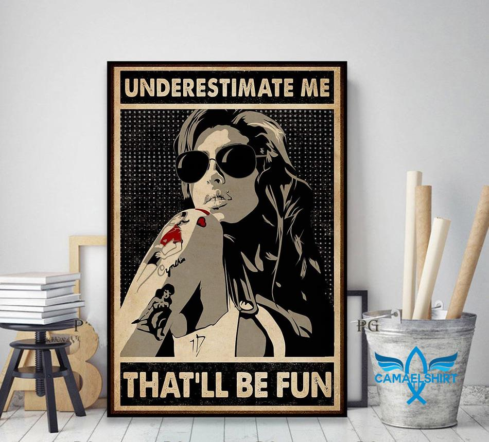 Tattoo girl underestimate me that'll be fun poster decor art