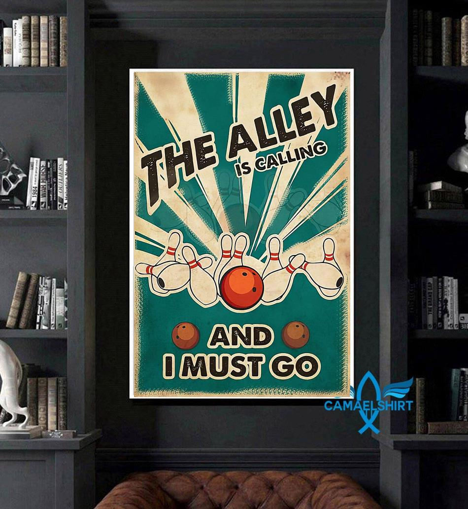 The Alley is calling and I must go poster art
