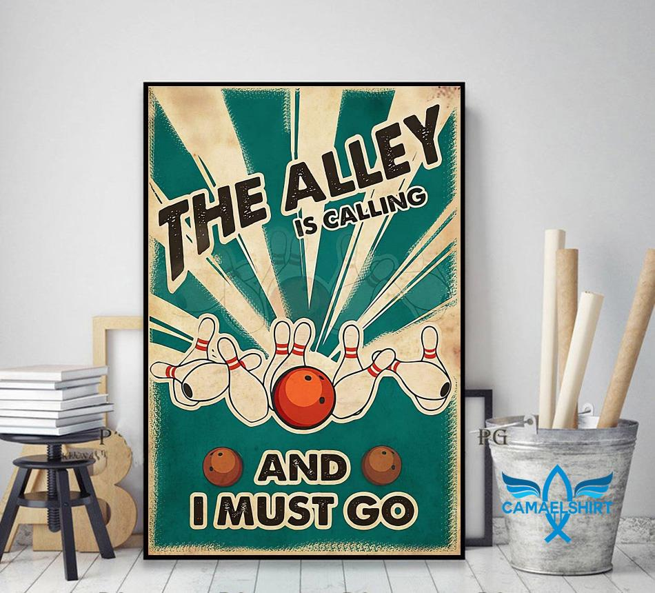 The Alley is calling and I must go poster decor art