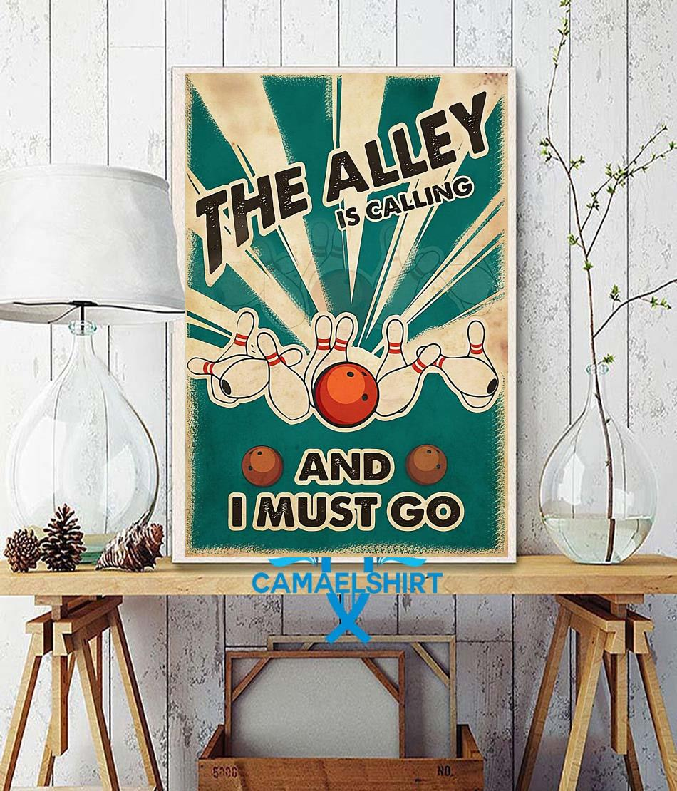 The Alley is calling and I must go poster wall decor