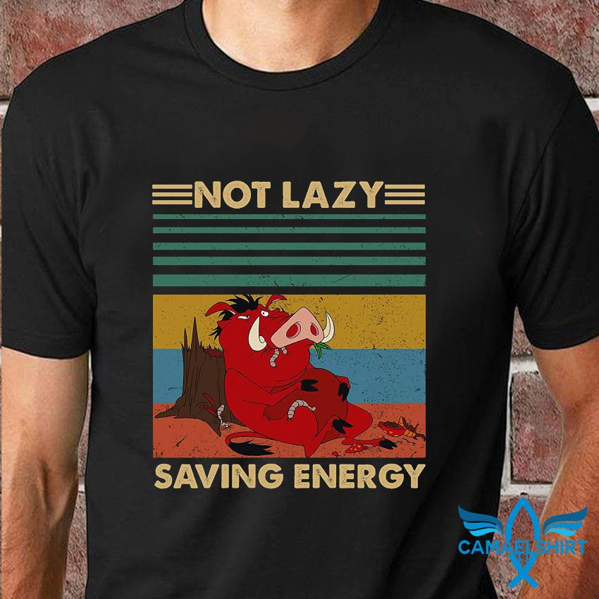 Timon and Pumbaa not lazy saving energy vintage t-shirt