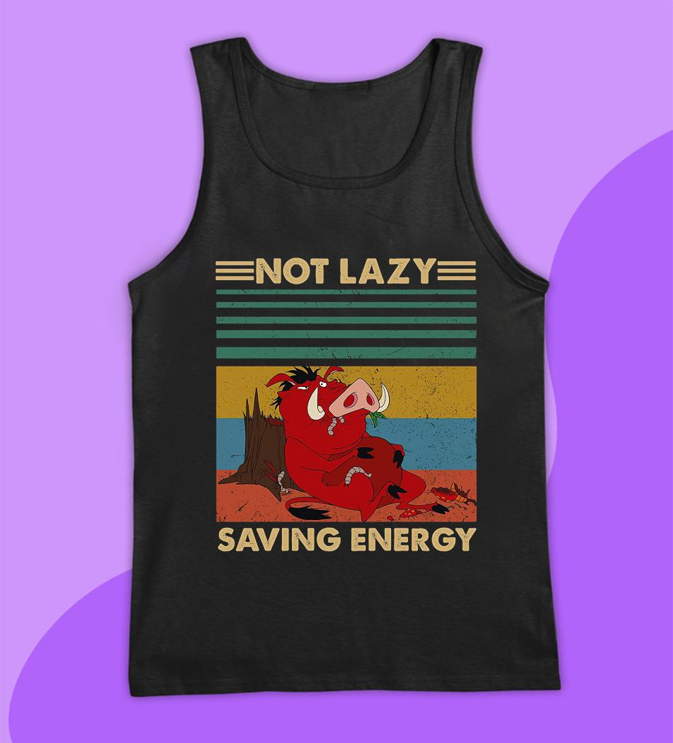 Timon and Pumbaa not lazy saving energy vintage t-s tank top