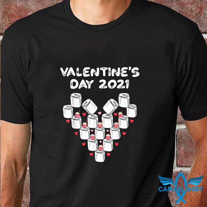 Valentines day 2021 toilet paper heart funny valentine t-shirt