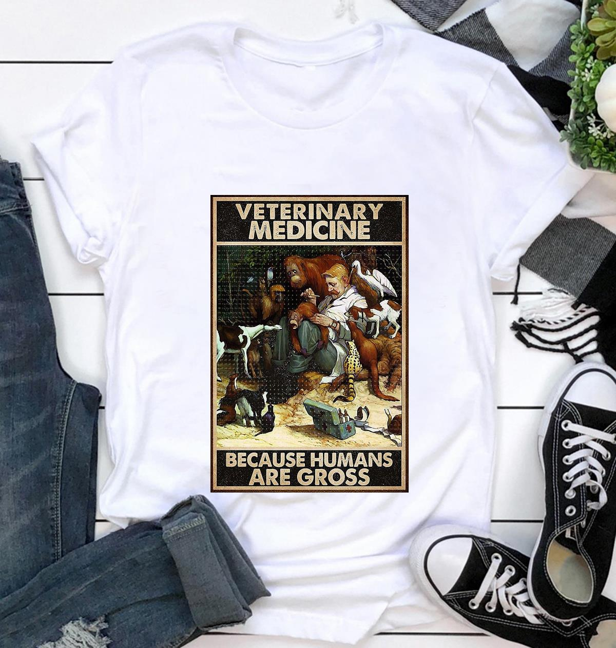 Veterinary medicine because humans are gross poster canvas t-shirt