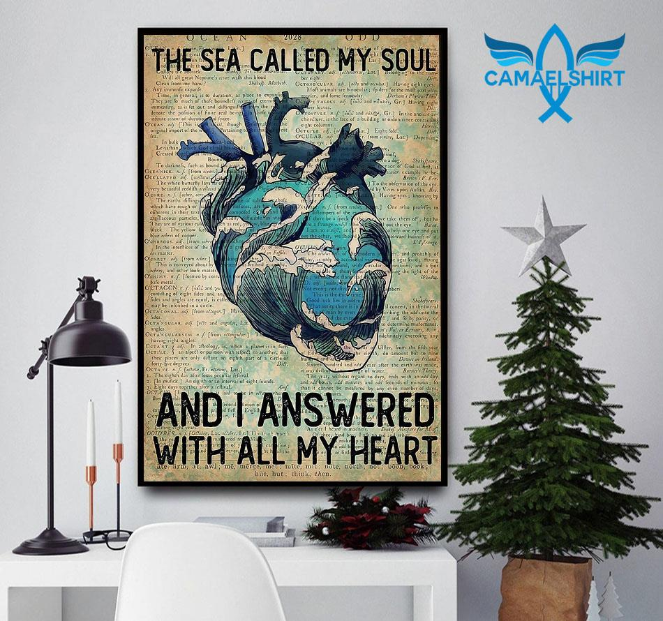 Wave sea called my soul and I answered with all my heart vertical poster