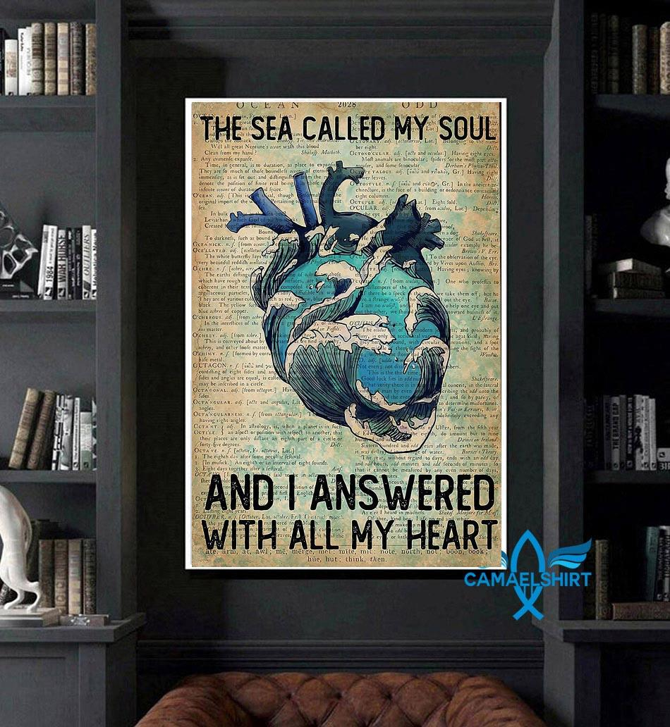 Wave sea called my soul and I answered with all my heart vertical poster art