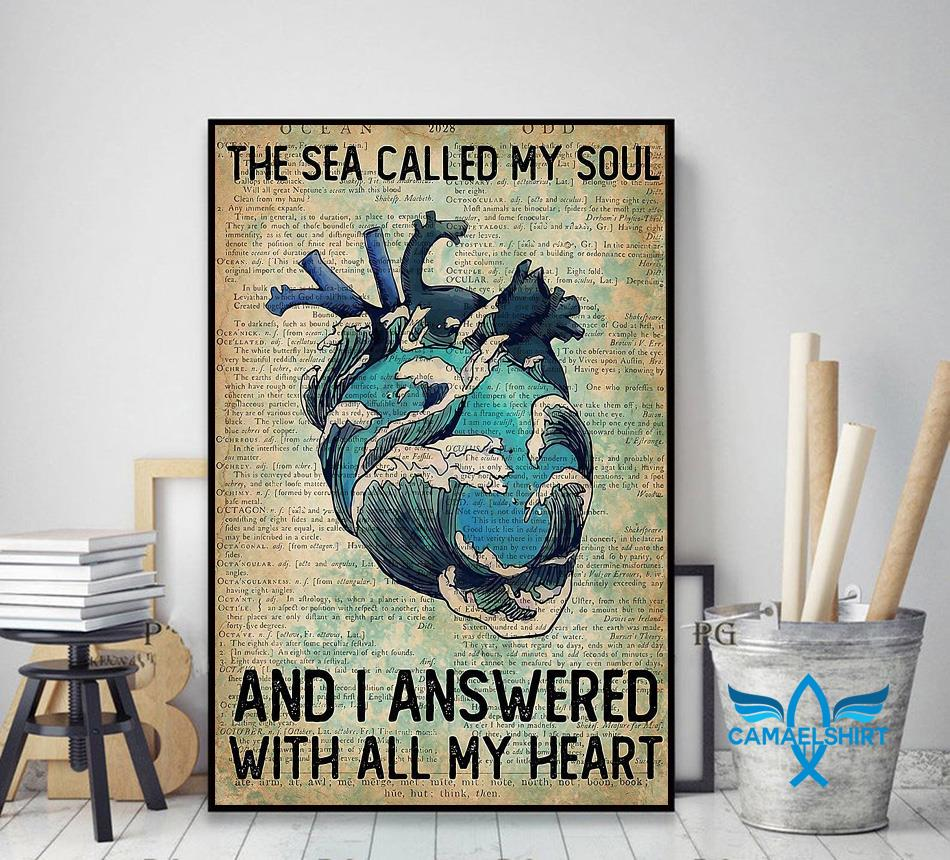 Wave sea called my soul and I answered with all my heart vertical poster decor art