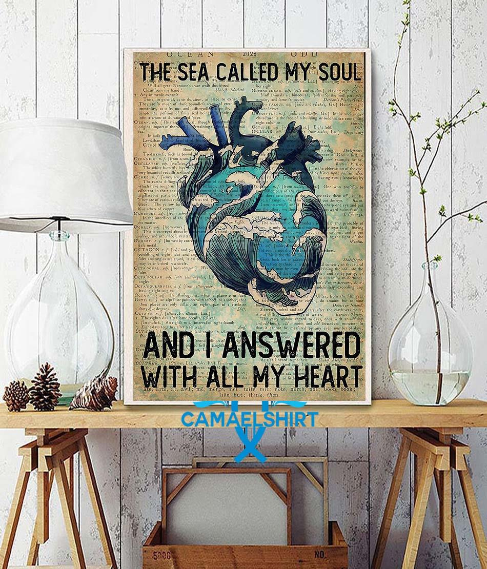 Wave sea called my soul and I answered with all my heart vertical poster wall decor