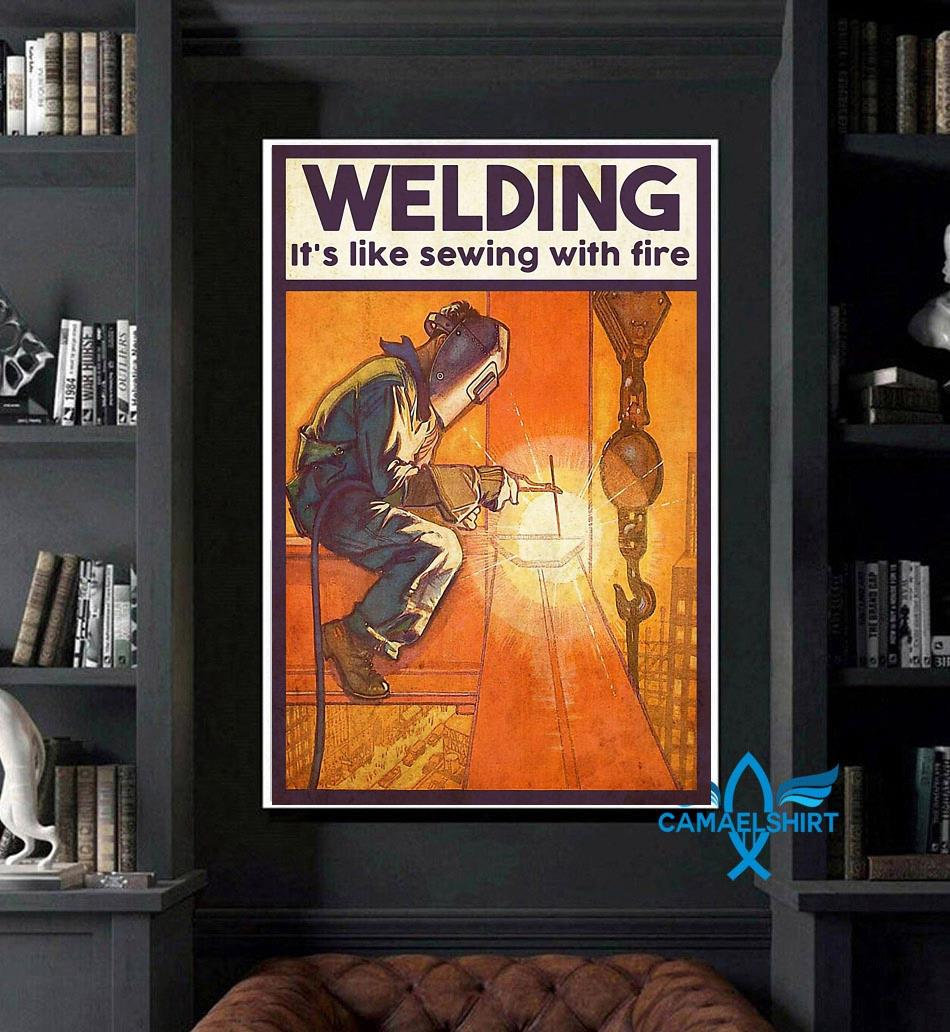 Welding is like sewing with fire poster art
