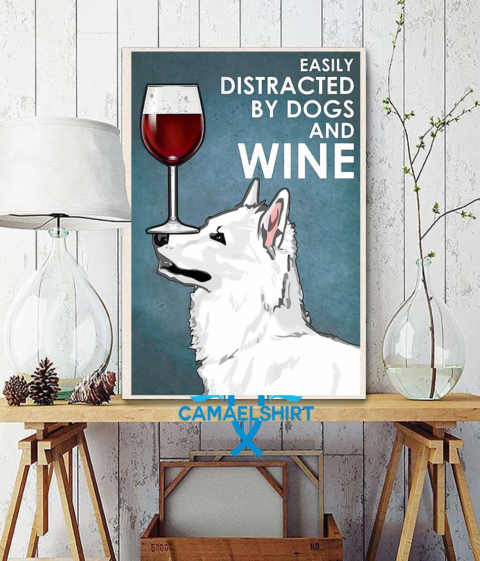 White Swiss Shepherd easily distracted by dogs and wine poster wall decor
