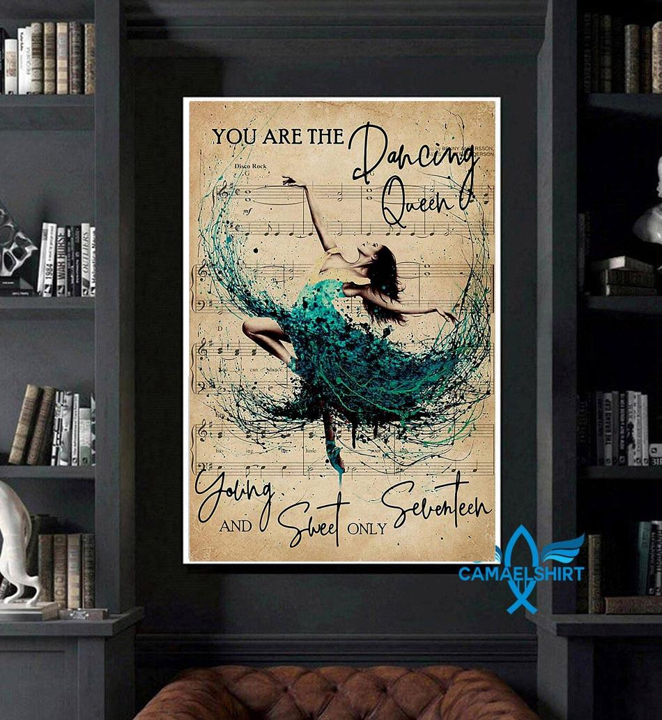 You are the dancing queen young and sweet only seventeen poster art