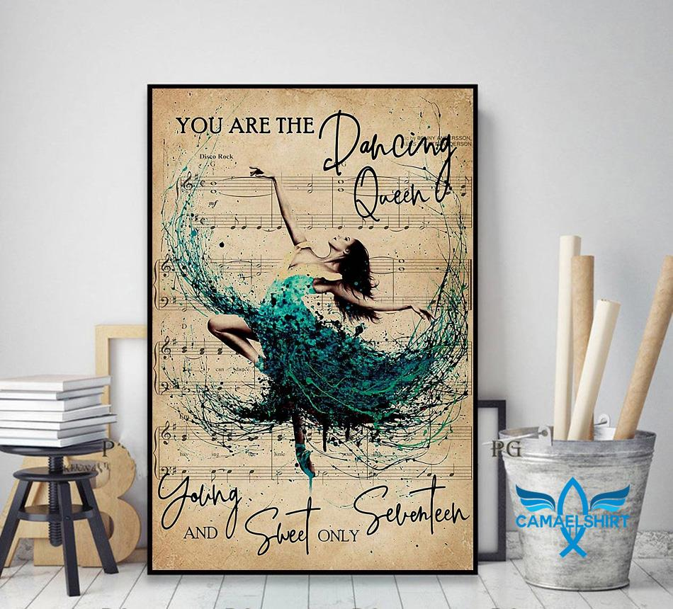 You are the dancing queen young and sweet only seventeen poster decor art