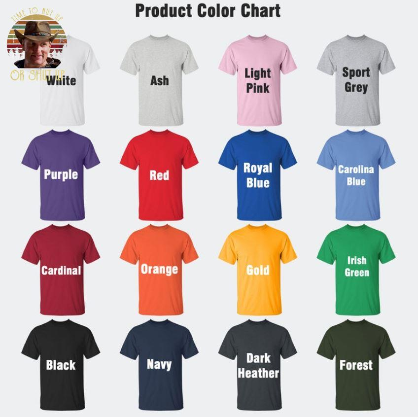 Zombieland time to nut up or shut up vintage t-s Camaelshirt Color chart