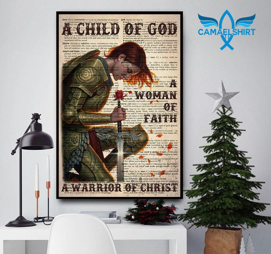 A child of God a woman of faith a warrior of Christ poster canvas