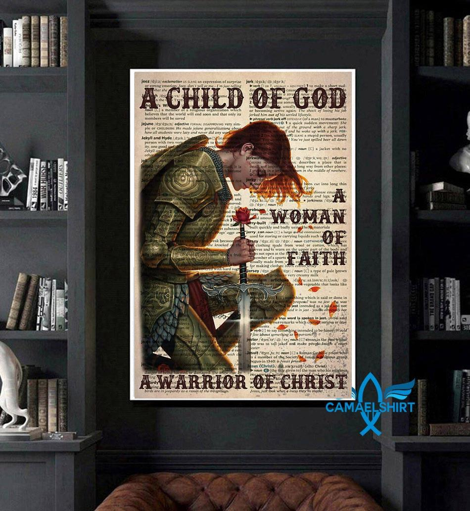 A child of God a woman of faith a warrior of Christ poster canvas art
